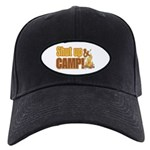 Shut up and camp. Black Cap