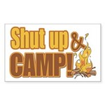 Shut up and camp. Rectangle Sticker