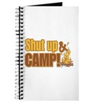 Shut up and camp. Journal