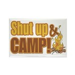 Shut up and camp. Rectangle Magnet