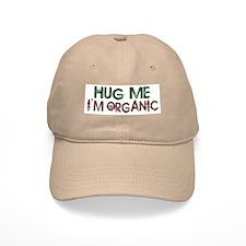 Hug Me I'm Organic Baseball Cap