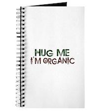 Hug Me I'm Organic Journal