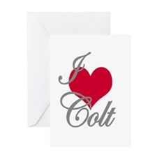 I love (heart) Colt Greeting Card