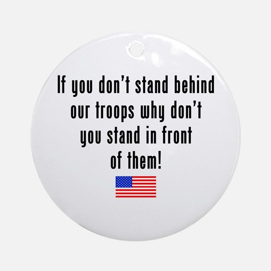 Patriotic: Stand Behind Our Troops Ornament (Round