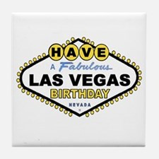 Have A Fabulous Las Vegas BDAY Tile Coaster