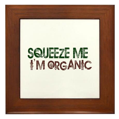 Squeeze Me I'm Organic Framed Tile