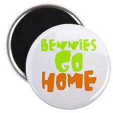 Bennys go home Magnet