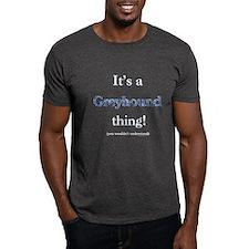 Greyhound Thing T-Shirt