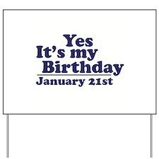 January 21st Birthday Yard Sign