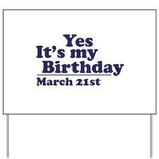 March 21 Birthday Yard Sign
