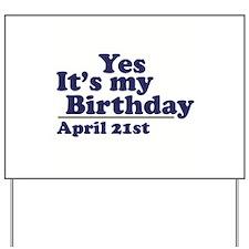 April 21 Birthday Yard Sign