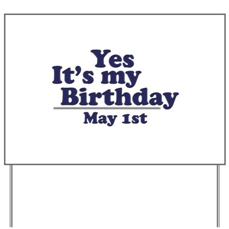 May 1 Birthday Yard Sign