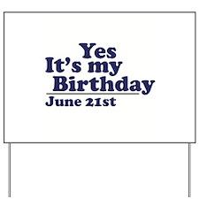 June 21 Birthday Yard Sign