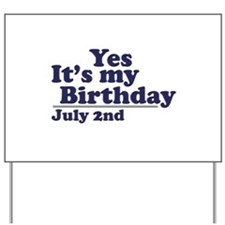July 2 Birthday Yard Sign