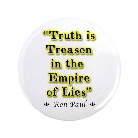 """Truth Is Treason 3.5"""" Button (100 pack)"""