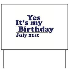 July 21 Birthday Yard Sign