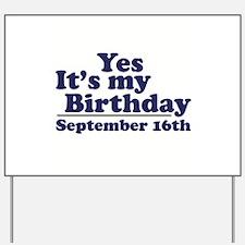 September 16th Birthday Yard Sign