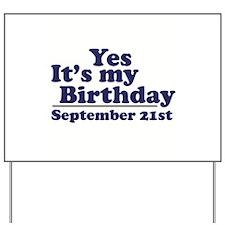 September 21st Birthday Yard Sign