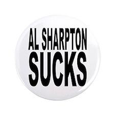 """Al Sharpton Sucks 3.5"""" Button (100 pack)"""