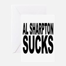 Al Sharpton Sucks Greeting Card