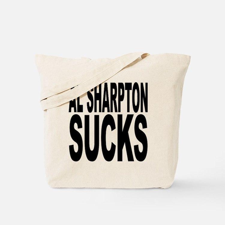 Al Sharpton Sucks Tote Bag