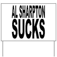 Al Sharpton Sucks Yard Sign