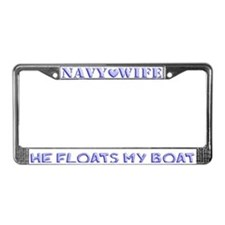 Navy Wife He Floats My Boat License Plate Frame