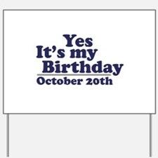 October 20th Birthday Yard Sign
