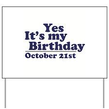 October 21st Birthday Yard Sign