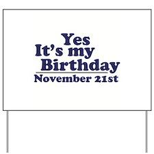 November 21st Birthday Yard Sign