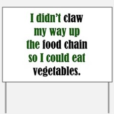Vegetable Claw Yard Sign