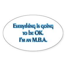 OK I'm an MBA Oval Sticker (10 pk)