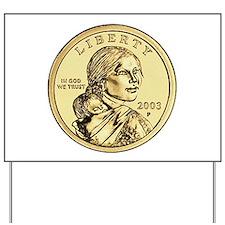 Sacagawea Dollar Yard Sign