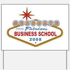 Graduate From Fabulous Business School 2008 (Las V