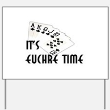 Euchre Time Yard Sign