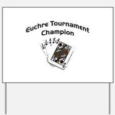 Euchre Tournament Yard Sign