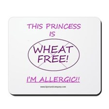 Wheat Free Princess Mousepad