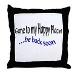 sayings Throw Pillow