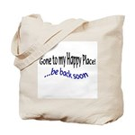 sayings Tote Bag