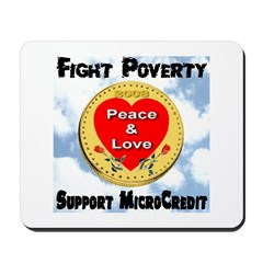 Fight Poverty Support MicroCr Mousepad