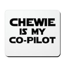 Chewie is my Co-pilot Mousepad