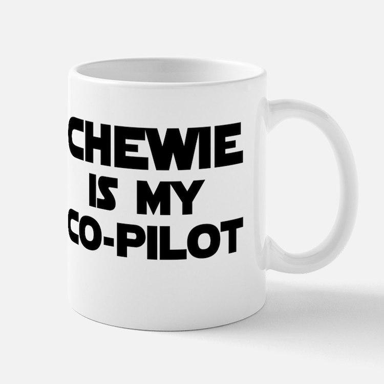 Chewie is my Co-pilot Mug