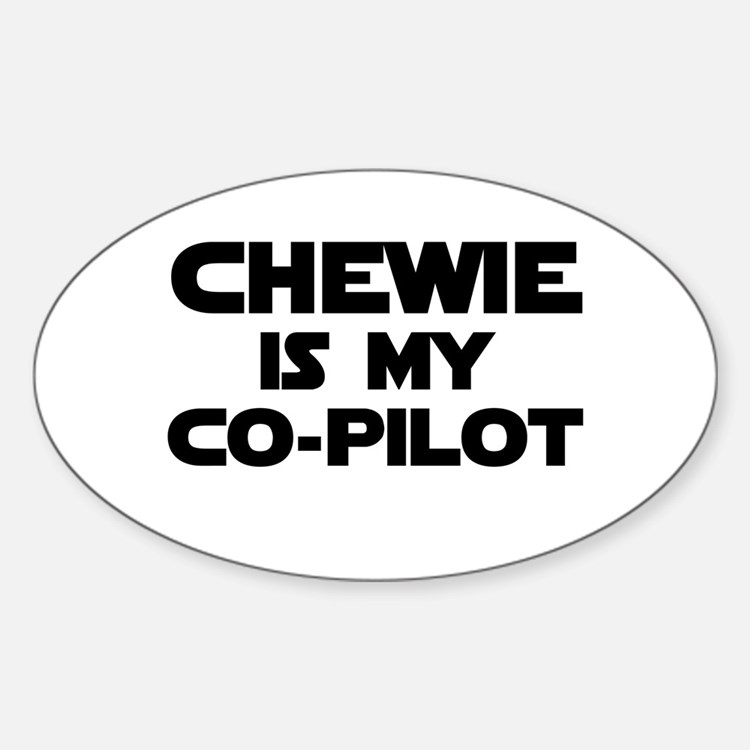 Chewie is my Co-pilot Oval Decal