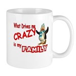What Drives my Crazy is my Fa Mug