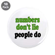 """Numbers Don't Lie 3.5"""" Button (10 pack)"""