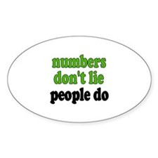 Numbers Don't Lie Oval Decal