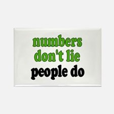 Numbers Don't Lie Rectangle Magnet