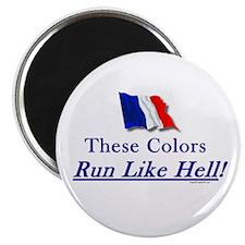 "Run Like Hell! 2.25"" Magnet (10 pack)"