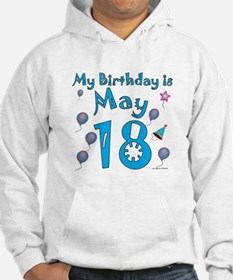 May 18th Birthday Hoodie