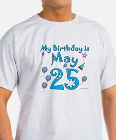 May 25th Birthday T-Shirt